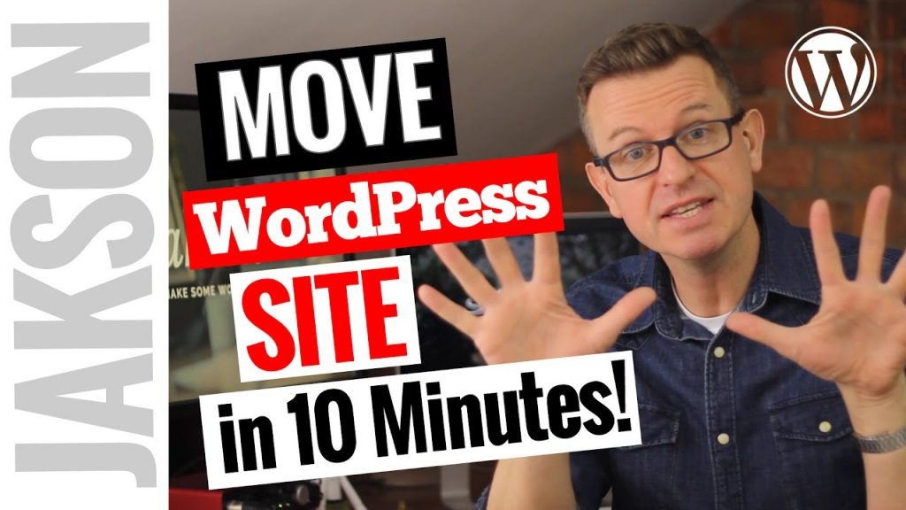 How to Transfer Migrate an Entire WordPress Site to New Host in 10 minutes
